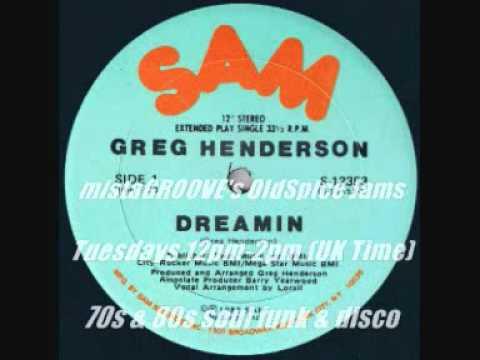Dreamin' - Greg Henderson (1982)