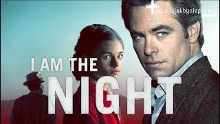 I AM THE NIGHT rozwiązuje najgłośniejszą zbrodnię USA? Oceniamy BEZ SPOILERÓW