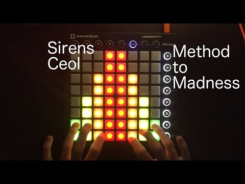 SirensCeol - Method to Madness | Launchpad MK2 Cover + Project File