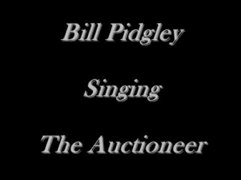 Bill Pidgley - The Auctioneer - Leroy Van Dyke Cover - CD's On eBay Just Type Bill Pidgley