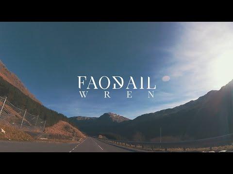 Faodail - Wren (Official Music Video)