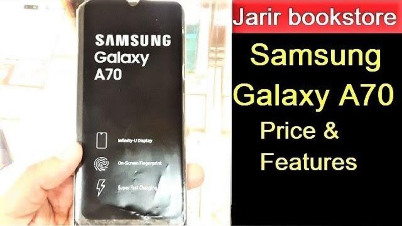 Samsung Galaxy A70 price & features- Jarir bookstore Saudi Arabia