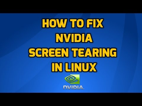 Fix Screen Tearing in Linux with Nvidia Graphics