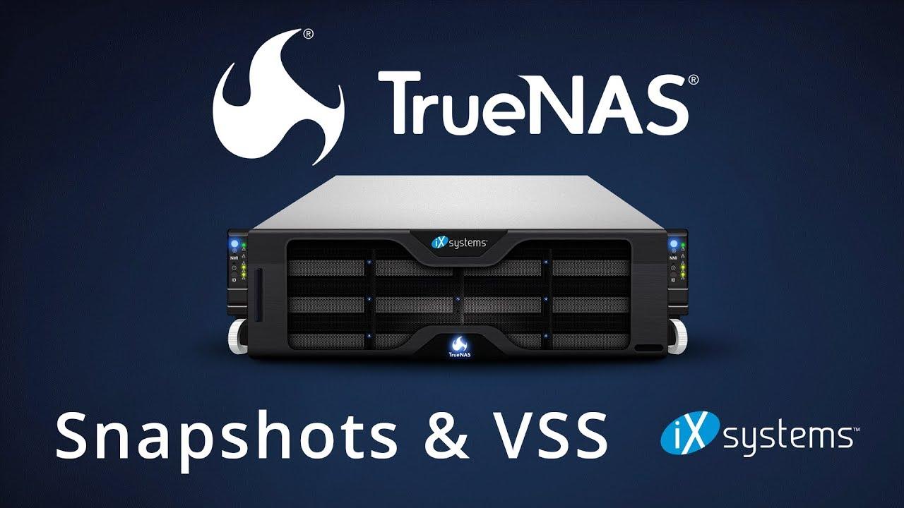 Truenas  Snapshots & Volume Shadow Copy Service (vss)