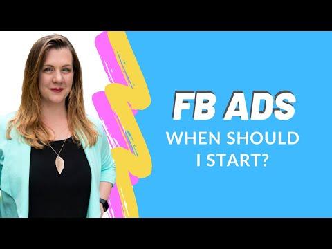 Facebook Ads: When to Start?
