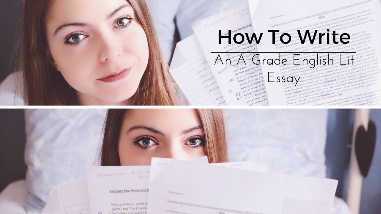 how to write an a grade english literature essay a level katie how to write an a grade english literature essay a level katie