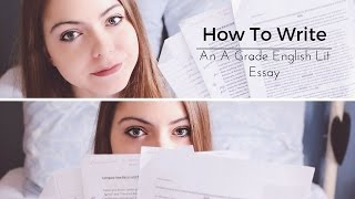 How To Write An A Grade English Literature Essay (A Level)   Katie May