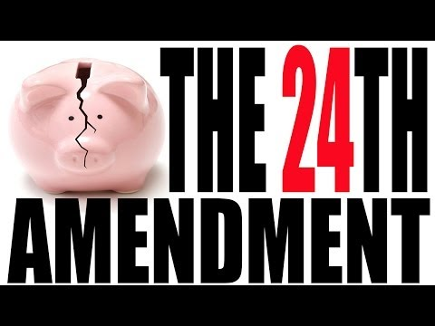 The 24th Amendment Explained: The Constitution for Dummies Series