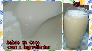 SABÃO DE COCO COM 2 INGREDIENTE- USE COMO DETERGENTE E SABÃO LÍQUIDO