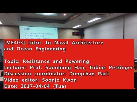 Introduction to Naval Architecture and Ocean Engineering : Resistance and Powering