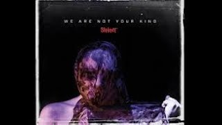 Slipknot - We Are Not Your Kind - Album Review #Slipknot