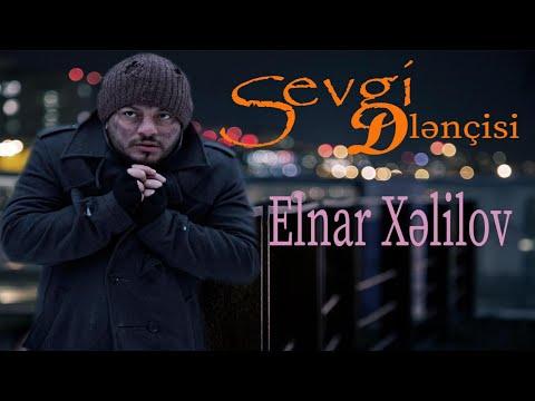 Elnar Xelilov - Sevgi Dilencisi (Official Video)
