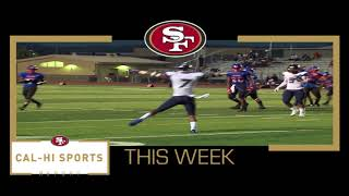 This Week on 49ers Cal Hi Sports Report... Show #7