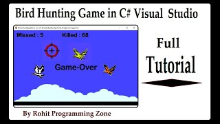 Bird Hunting Game in C# Visual Studio By Rohit Programming zone