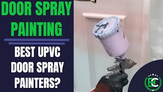 Door Spray Painting | 🎨 Best uPVC Door Spray Painters 🎨 | UPVC Spraying Painters Near Me