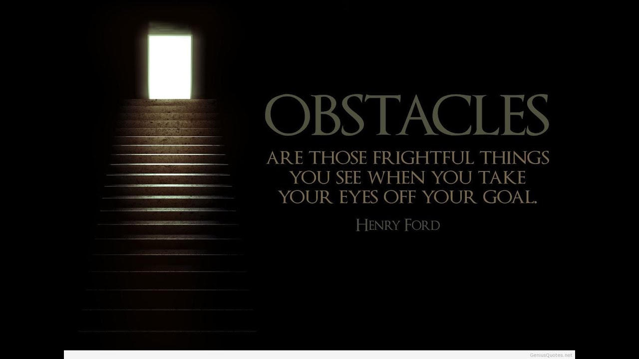 Overcoming Obstacles Quotes 3 Quotes About Overcoming Obstacles Easily As A Coach Consultant