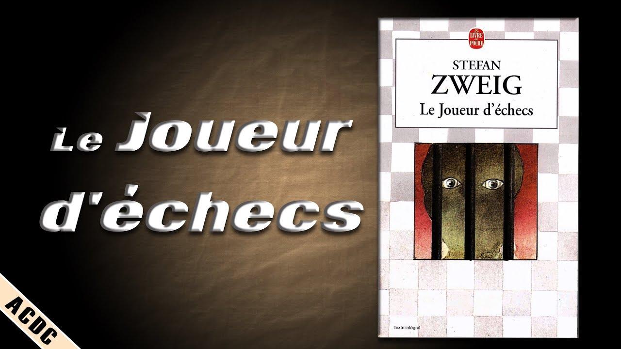 Le Joueur D Echecs De Stefan Zweig Le Livre De Poche Acdc 15