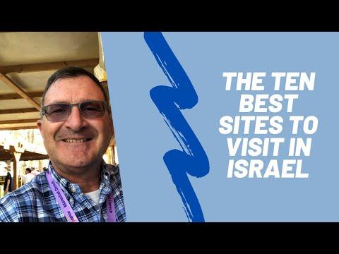 The Ten Best Sites To Visit In Israel