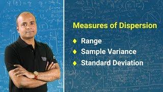 Measures of Dispersion | Range, Sample Variance and Standard Deviation | Statistics Tutorial 2018