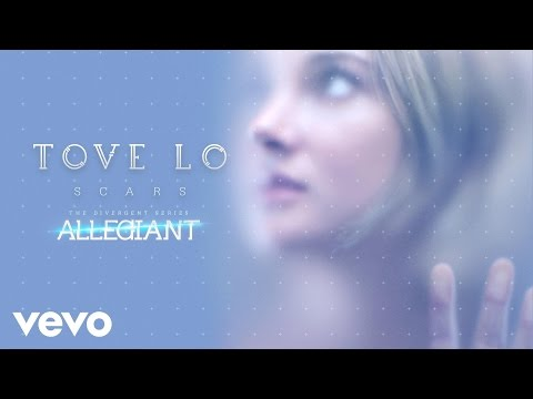 """Tove Lo - Scars (From """"The Divergent Series: Allegiant"""" ) (Audio)"""
