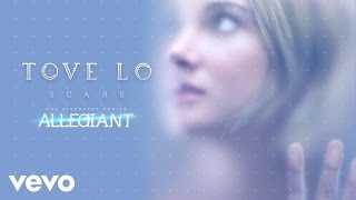 Tove Lo - Scars (From &quotThe Divergent Series Allegiant&quot ) (Audio)