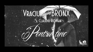 Vraciu' feat. BR0NX & Claudiu Roman - Pentru tine