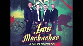 Los Muchachos Ex Integrantes Los Mas Buscados)   A Mil Kilometros 2013 Estreno