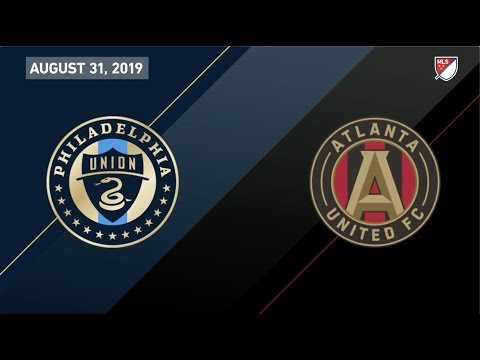 HIGHLIGHTS: Atlanta United At Philadelphia Union | August 31, 2019