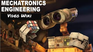 Know About Mechatronics Engineering Details