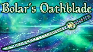 Skyrim SE - Bolar's Oathblade - Unique Weapon Guide