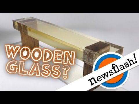 Scientists Make See Through Wood That S Stronger Than Gl