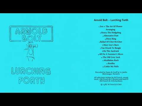 Arnold Bolt - Lurching Forth