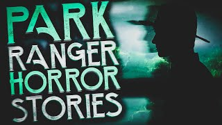 15 Scary Park Ranger & National Park Stories