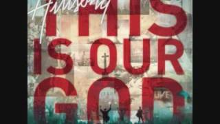 You Are Here - Hillsong - (This Is Our God)