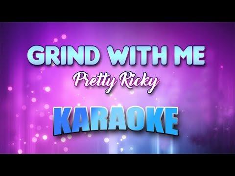 Pretty Ricky - Grind With Me (Karaoke version with Lyrics)