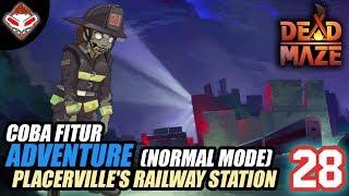 DEAD MAZE - (28) COBA FITUR ADVENTURE (NORMAL) - Placerville's Railway Station - The Terminal