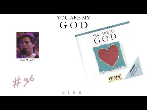 Jeff Hamlin- You Are My God (Full) (1986)