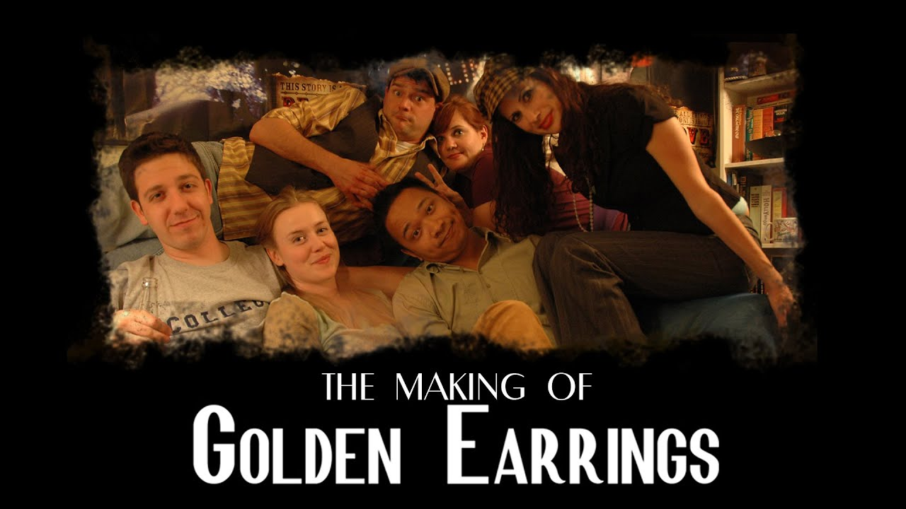 The Making of GOLDEN EARRINGS