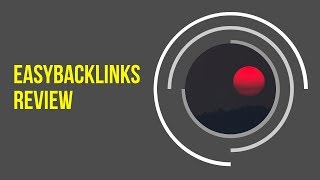 EasyBackLinks Review - Premium Backlinking Tools