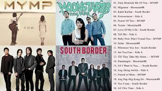 MYMP, Moonstar88, South Border, Side A Nonstop Songs   OPM Tagalog Love Songs Collection 2018