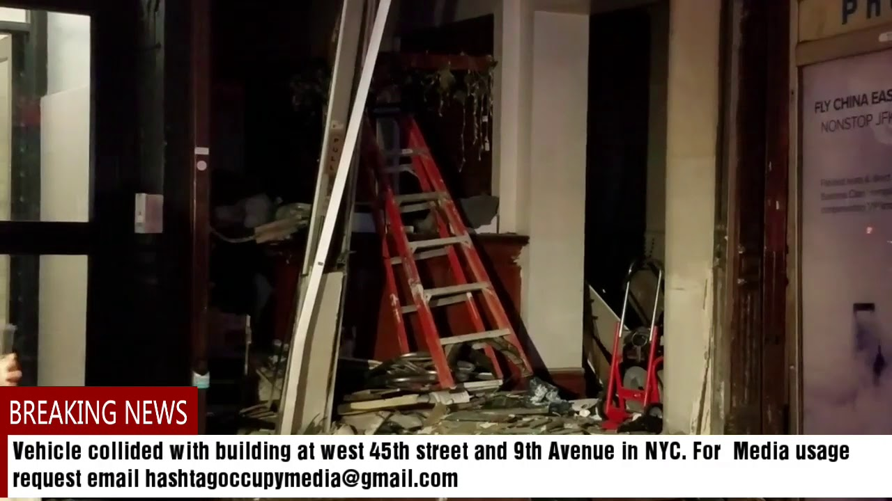 Vehicle collided with building at west 45th street and 9th Avenue in NYC   Dec 17th 2018