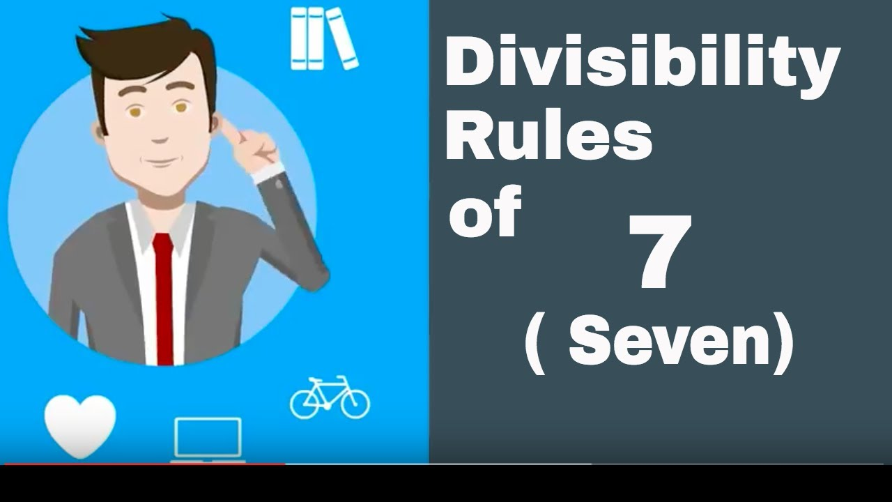 Is A Number Divisible By 7 Divisibilty Rule Of 7 Youtube