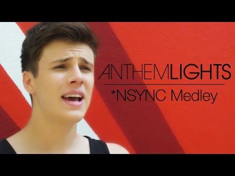 *NSYNC Medley   Anthem Lights Mashup