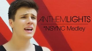 *NSYNC Medley | Anthem Lights