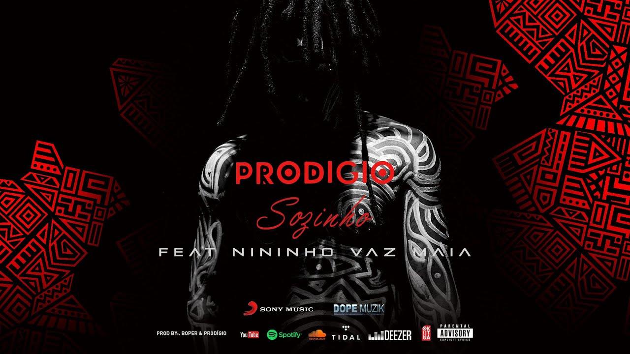 Prodigio - Sozinho feat Nininho Vaz Maia