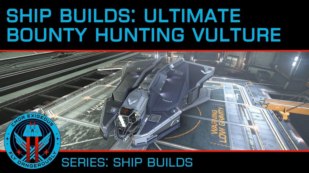 Elite Dangerous Best Bounty Hunting Ship 2019 Ship Builds: Ultimate Bounty Hunting Vulture   YouTube