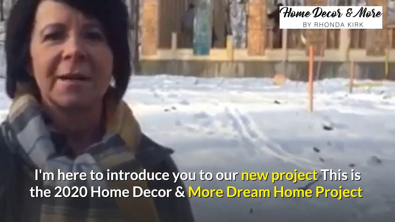 Home Decor More By Rhonda Kirk 2020 Dream Home Project Youtube