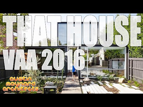 That House - Victorian Architecture Awards 2016 - Austin Maynard Architects