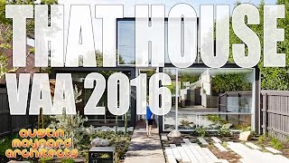 That House - Victorian Architecture Awards 2016 - Austin Maynard Architects