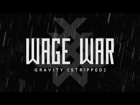 Wage War – Gravity